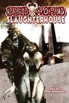 Deadworld Slaughterhouse TPB