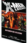 X-Men Legacy TPB Divided He Stands