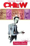 Chew TPB Vol. 01 Tasters Choice