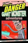 Doris Danger Giant Monster Adventures TPB