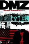 DMZ Deluxe Edition HC Book 01 (Brian Wood Signed Edition)