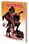 Deadpool By Daniel Way Complete Coll TPB Vol. 2