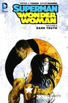 Superman Wonder Woman TPB Vol. 04 Dark Truth