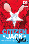 Citizen Jack #1 (Cover A - Patterson) (Humphries Signed Edition)