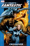 Ultimate Fantastic Four TPB Vol. 5: Crossover - nick & dent