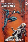 Ultimate Spider-Man TPB Vol. 15: Silver Sable