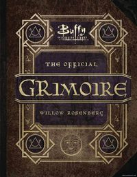 Buffy The Vampire Slayer Official Grimoire HC