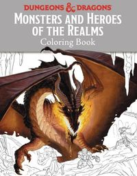 Monsters & Heroes Of Realms D&D Coloring Book SC