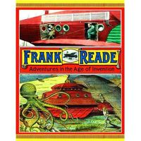 Frank Reade Adv In Age Of Invention HC
