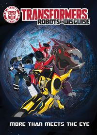 Transformers Robots In Disguise More Than Meets the Eye TPB