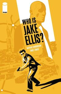 Who Is Jake Ellis TPB Vol. 01