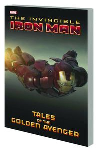 Iron Man: Tales Of Golden Avenger TPB