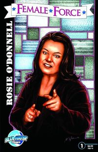 Female Force #24 Rosie O'Donnell