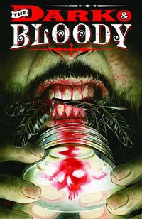 Dark and Bloody #1 (of 6)