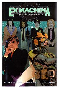 Ex Machina TPB Vol. 01: The First Hundred Days