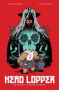 Head Lopper TPB Vol. 01 Island Or A Plague Of Beasts