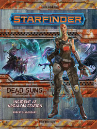 Starfinder Adv Path Dead Suns Part 1 Incident at Absalom Station