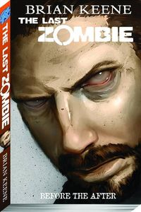 Last Zombie TPB Vol. 04 Before The After