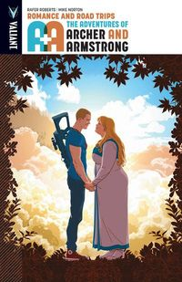 A&A Adventures of Archer & Armstrong TPB Vol. 02 Romance and Road Trips