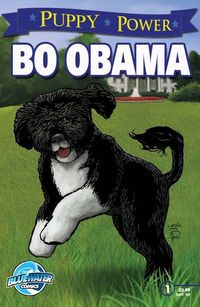 Puppy Power Bo Obama - Adventures from the White House (Cover B)