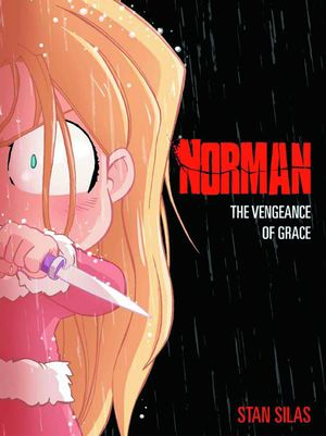 Norman Vol. 03 (of 4) Vengeance of Grace