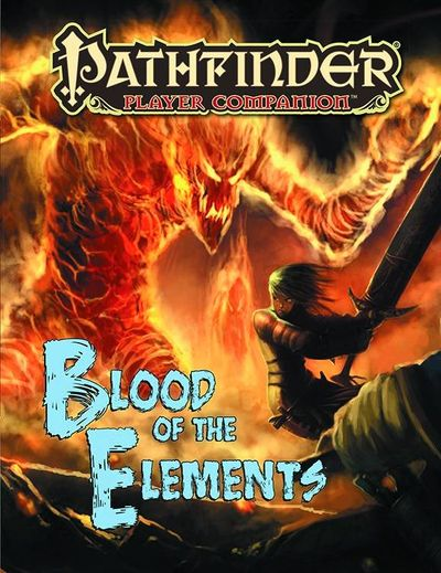 Pathfinder Player Companion Blood of the Elements APR142384F