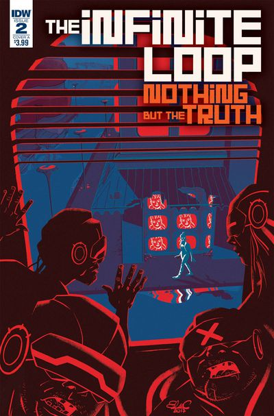 Infinite Loop Nothing But The Truth #2 (of 6) (Cover A - Charretier)
