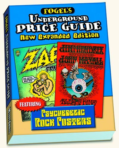 Fogels Underground Comix Price & Grading Guide 2013