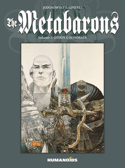Metabarons GN Vol. 01 (of 4) Othon And Honorata FEB171722F