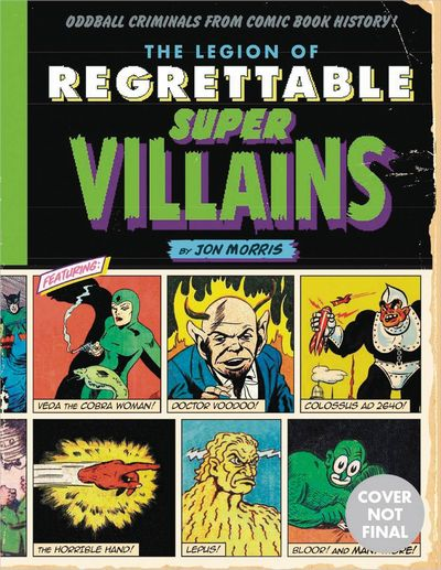 Legion Of Regrettable Supervillains HC JAN172281F