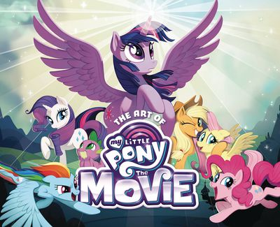 Art Of My Little Pony The Movie