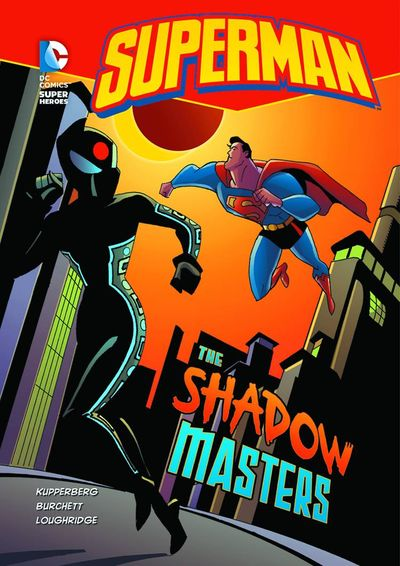 DC Super Heroes Superman Young Reader TPB Shadow Masters NOV131381H