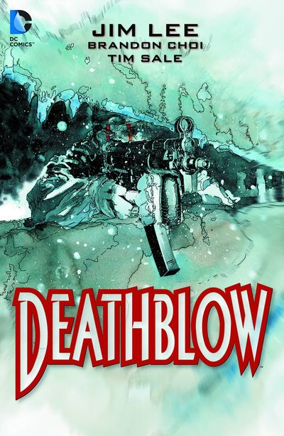 Deathblow Deluxe Edition TPB