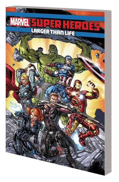 Marvel Super Heroes TPB Larger Than Life SEP171021D