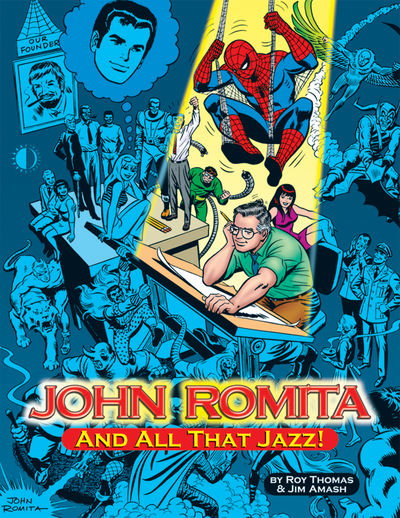 John Romita And All That Jazz HC APR074019H