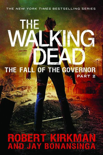 Walking Dead Novel SC Vol. 04 Fall Of Governor Pt 2 AUG141935F