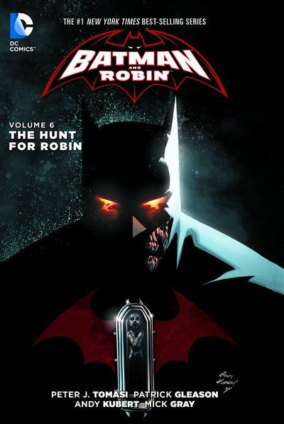 Batman & Robin TPB Vol. 06 The Hunt For Robin