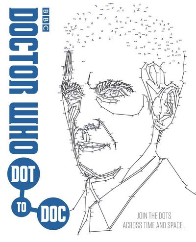 Doctor Who Dot To Doc Book AUG162234F