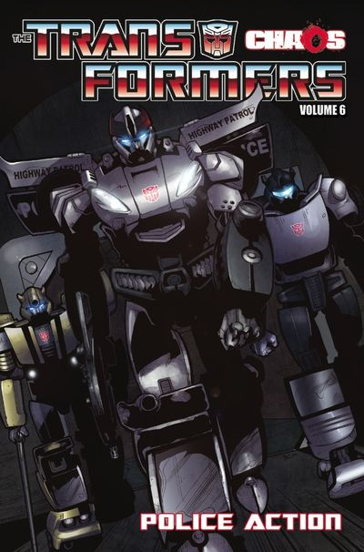 Transformers Ongoing TPB Vol. 06 Chaos Police Action DEC110382E