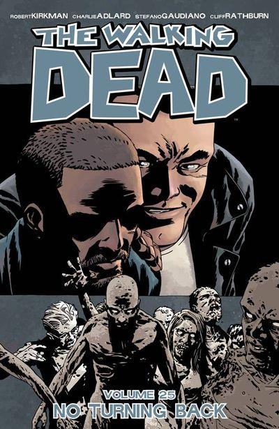 Walking Dead TPB Vol. 25 No Turning Back