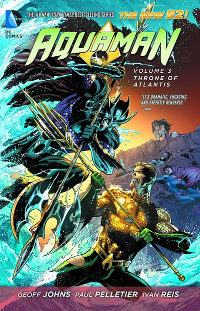 Aquaman TPB Vol. 03 Throne Of Atlantis FEB140252D