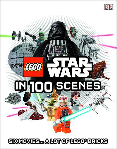 Lego Star Wars In 100 Scenes HC FEB151840F