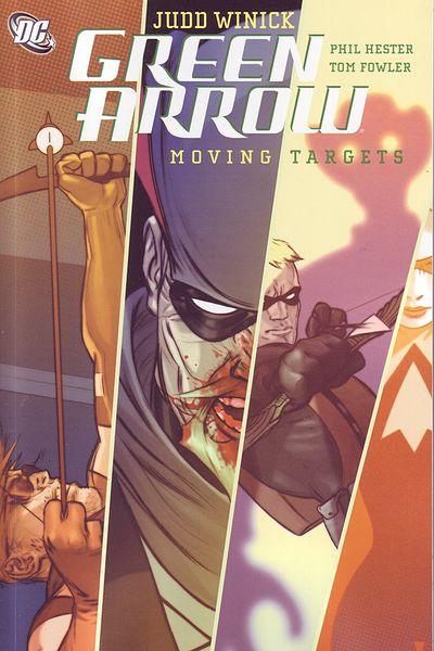 Green Arrow TPB Vol. 6: Moving Targets