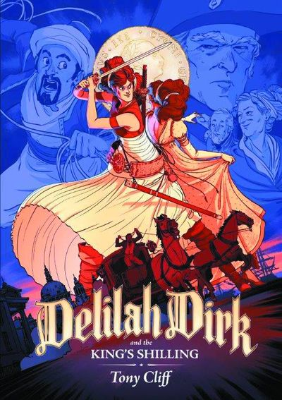 Delilah Dirk & Kings Shilling GN JAN161483F