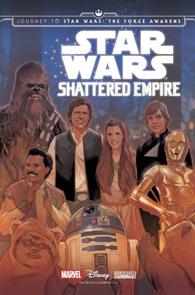 Journey to Star Wars The Force Awakens Shattered Empire 1 of 4