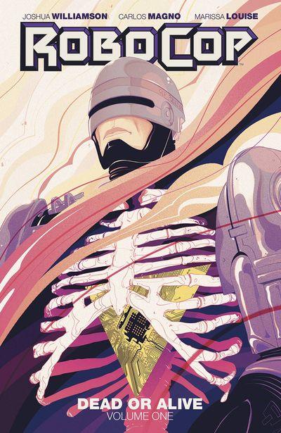 Robocop Dead Or Alive TPB Vol. 01
