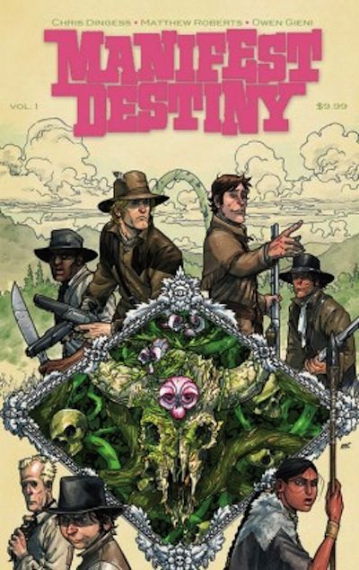 Manifest Destiny TPB Vol. 01