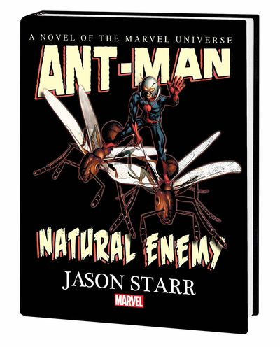 Ant-Man Natural Enemy Prose Novel HC MAR150797D