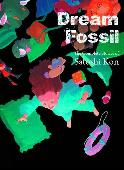 Dream Fossil Comp Stories Satoshi Kon GN MAR151663F