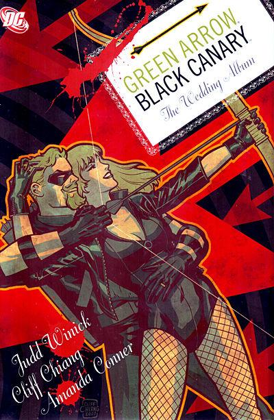 Green Arrow Black Canary Wedding Album HC